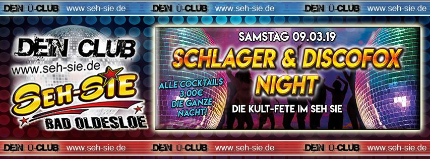 Schlager & Discofox Night Samstag 09.03.2019