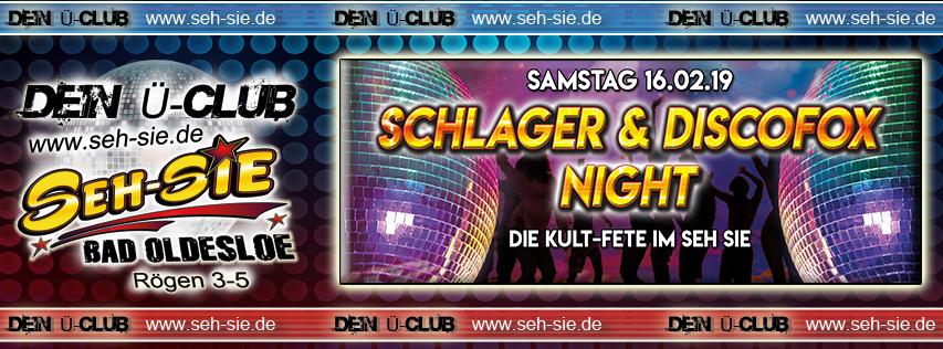 Schlager & Discofox Night Samstag 16.02.2019