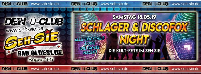 Schlager & Discofox Night Samstag 18.05.2019