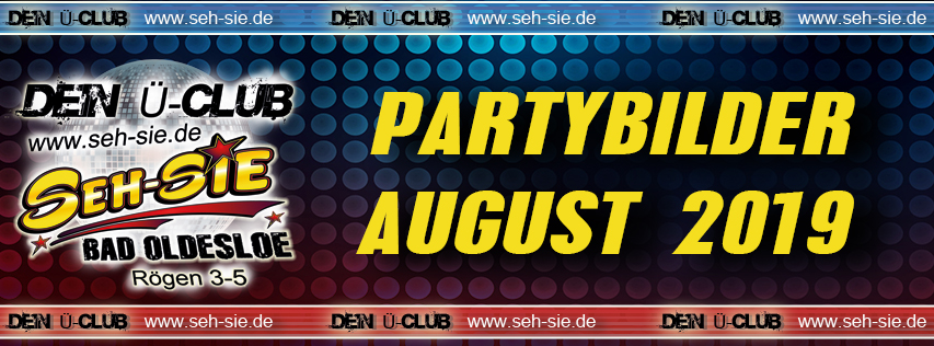 Partybilder August 2019